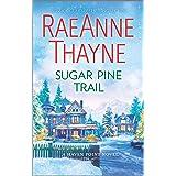 Sugar Pine Trail: A Clean & Wholesome Romance