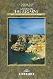 Walking in the Algarve: 34 Coastal and Mountain Walks (Cicerone International Walking)