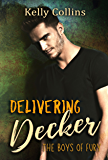 Delivering Decker: The Boys of Fury