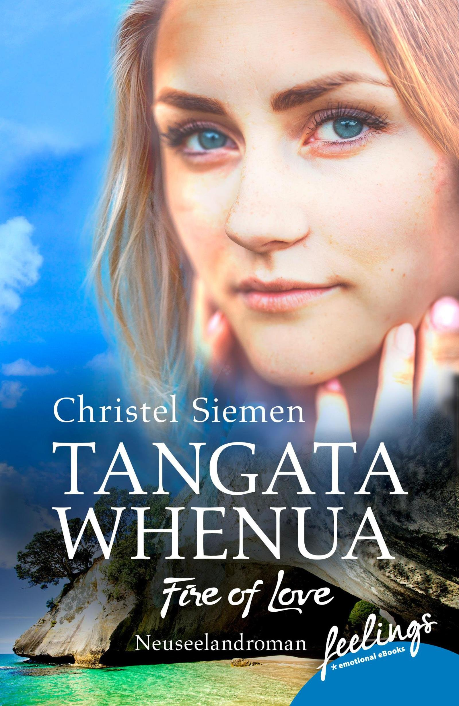 tangata-whenua-fire-of-love-neuseeland-roman-neuseeland-saga-band-1