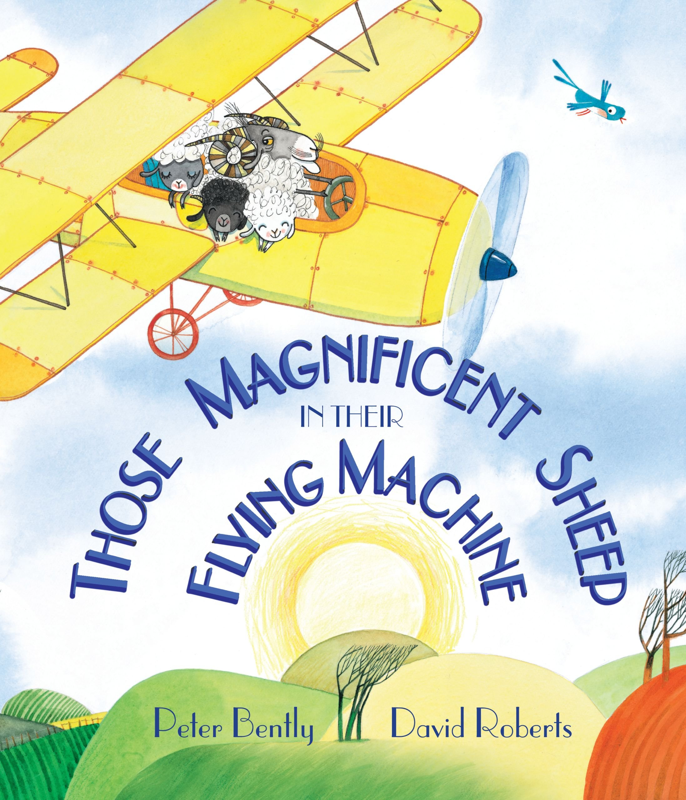 Those Magnificent Sheep in Their Flying Machines (Andersen Press Picture Books) (Andersen Press Picture Books (Hardcover))