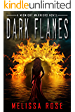 Dark Flames:Paranormal Urban Fantasy Mythical Warrior and Demon Series (Midnight Warriors Book 1)