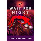 Wait for Night: A Tor.com Original