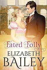Fated Folly: A Georgian Romance