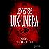 Le mystère Lux et Umbra : T2 - Les enquêtes du commandant Gabriel Gerfaut