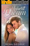 Inherit the Dream: A Rosmorna Books' Feel Good Novel