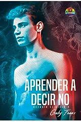 Aprender a decir no (Refugio el cielo nº 2) Edición Kindle