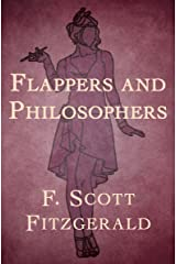 Flappers and Philosophers Kindle Edition