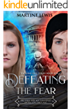 Defeating the Fear (The Gray Eyes Series Book 5)