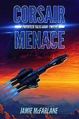 Corsair Menace (Privateer Tales Book 12) Kindle Edition
