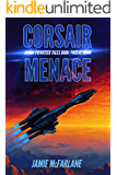 Corsair Menace (Privateer Tales Book 12) (English Edition)