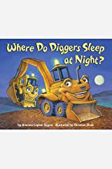 Where Do Diggers Sleep at Night? Kindle Edition