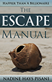 Happier Than A Billionaire: The Escape Manual (English Edition)