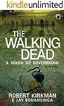 A queda do Governador: parte 1 - The Walking Dead - vol. 3