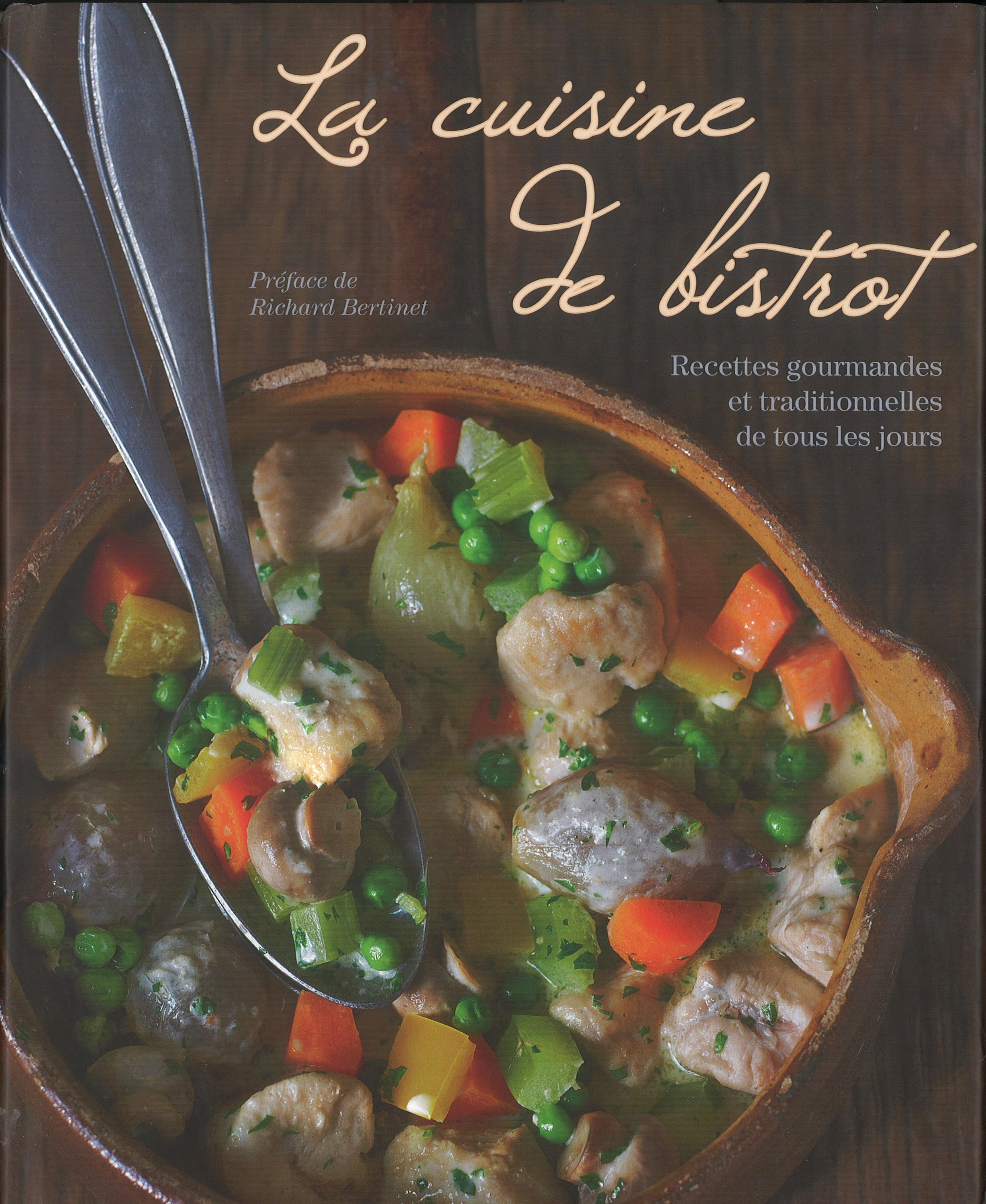 La Cuisine De Bistrot Bistro Cookbook French Edition