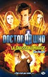 Doctor Who, Tome : La Chasse au mirage