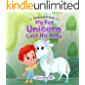 My Pet Unicorn Lost His Horn: A story about the magic of friendship, humility and acceptance for kids aged 3 to 7 (James…