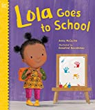 Lola Goes to School (Lola Reads)