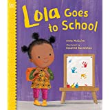 Lola Goes to School (Lola Reads)