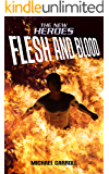 Flesh and Blood (The New Heroes/Quantum Prophecy series) (English Edition)