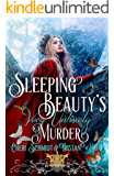Sleeping Beauty's Very Untimely Murder (Faerie Tales of the Fey Book 1)