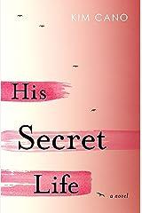 His Secret Life Kindle Edition