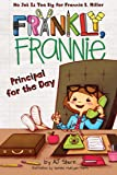 Principal for the Day (Frankly, Frannie)