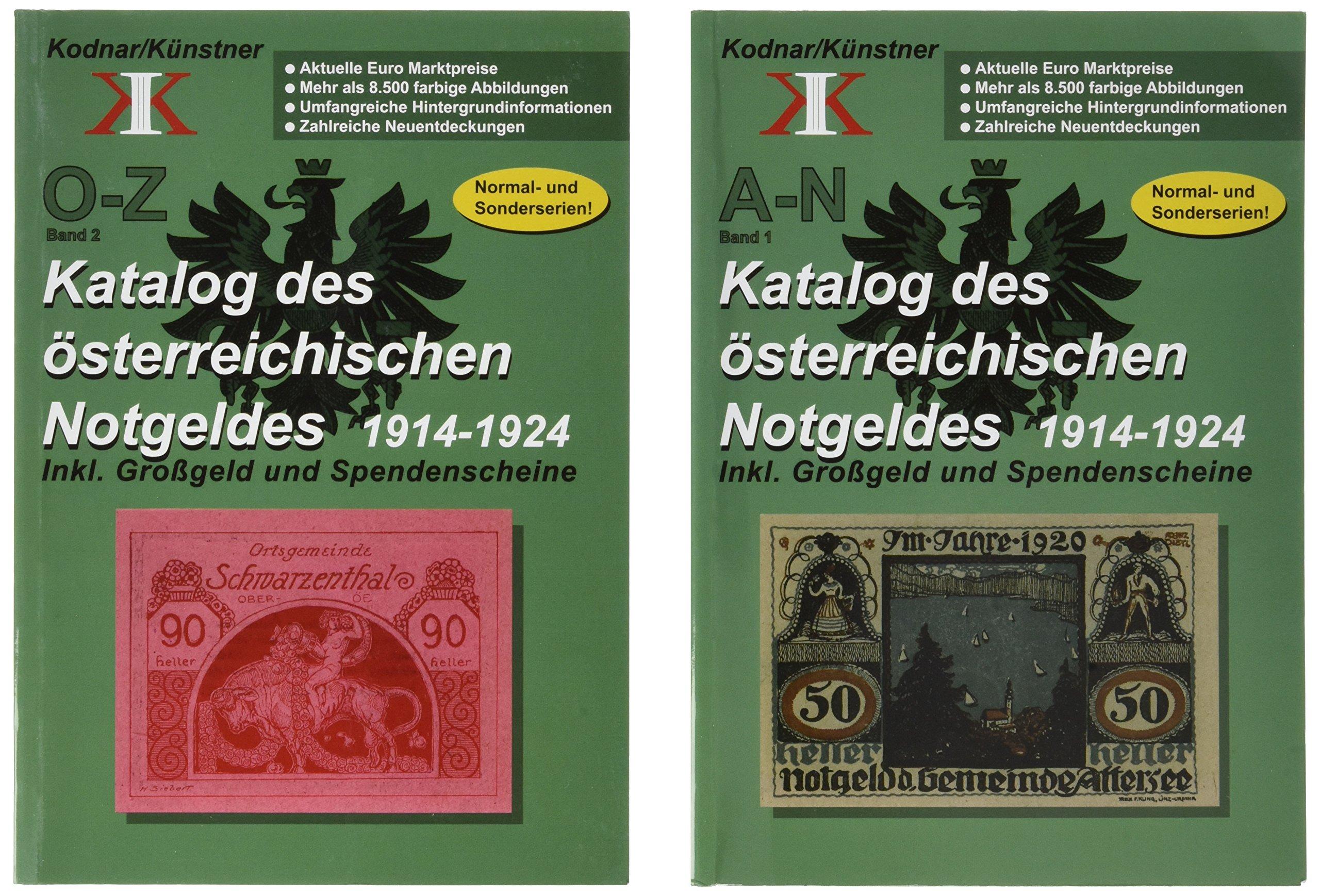 Katalog des österreichischen Notgeldes 1914-1924 in 2 Bänden ...