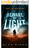 Beware of Light (Dark Stars Book 1)