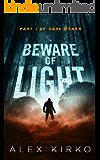 Beware of Light (Dark Stars Book 1)