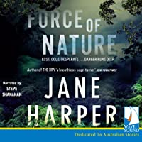 Force of Nature: Aaron Falk Series, Book 2