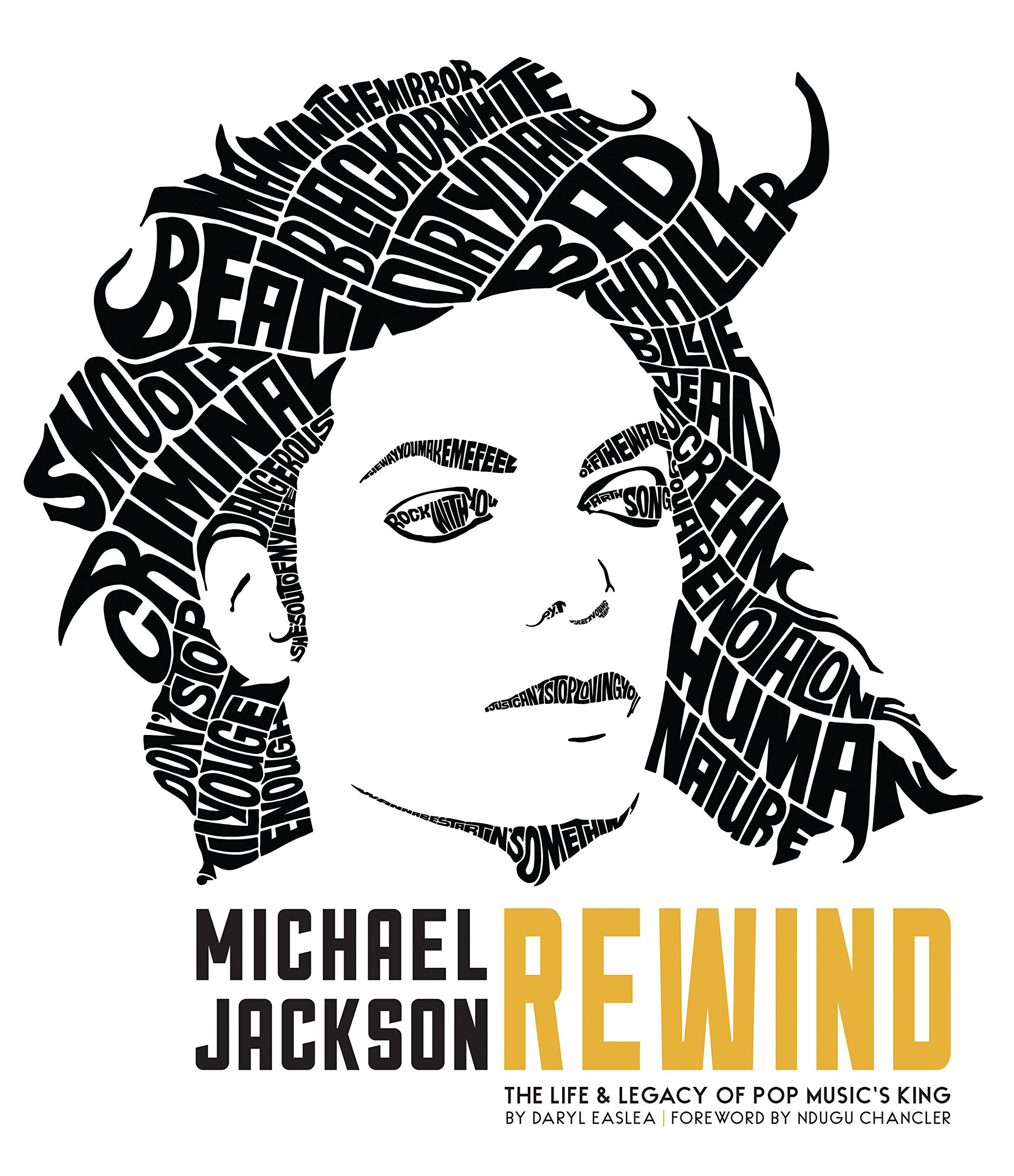 The Life and Legacy of Pop Musics King Michael Jackson Rewind