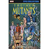 New Mutants Epic Collection: Cable