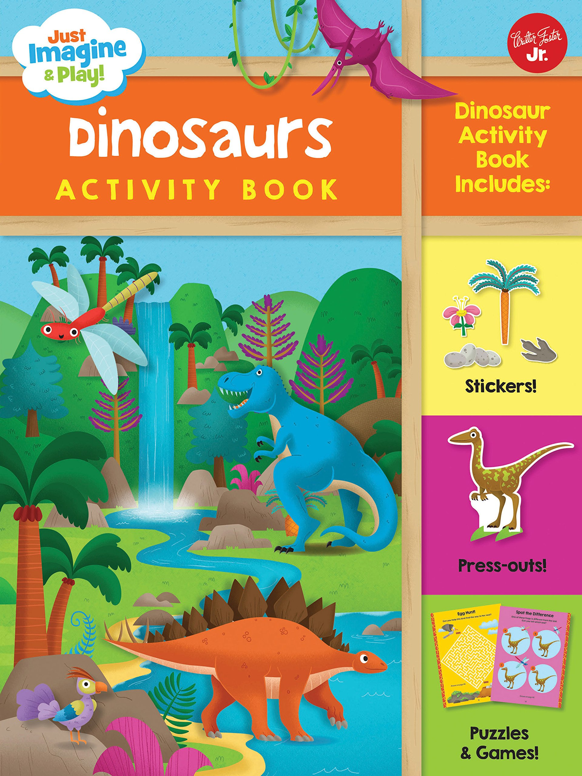 Just Imagine & Play! Dinosaurs Activity Book: Dinosaur Activity Book Includes: Stickers! Press-Outs! Puzzles & Games! ebook
