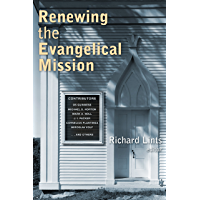 Renewing the Evangelical Mission (English Edition)