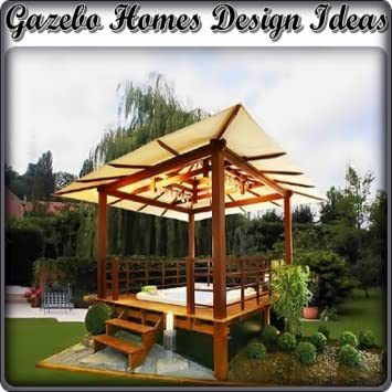Amazon Com Gazebo Homes Design Ideas Appstore For Android