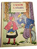 I Know A Story (The Wonder-Story Books - First Reader