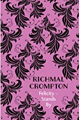 Felicity - Stands By Kindle Edition