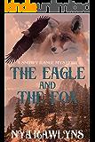 The Eagle and the Fox: A Snowy Range Mystery