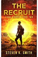 The Recruit (Final Kingdom Trilogy Book 2) Kindle Edition