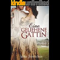 Eine geliehene Gattin: Regency Liebesroman (German Edition)