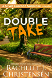 Double Take (Silver Cascade Suspense)