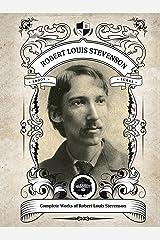 Oakshot Complete Works of Robert Louis Stevenson. (Illustrated/Inline Footnotes) (Classics Book 22) Kindle Edition