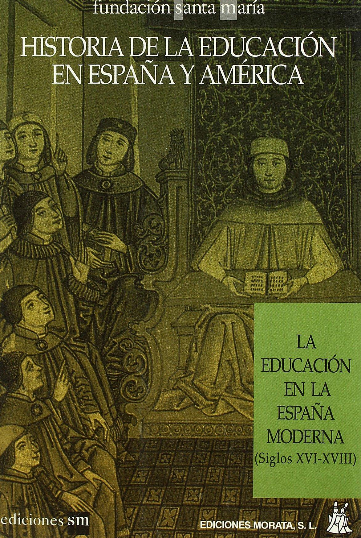 La educación en la España moderna: Amazon.es: Delgado, B.: Libros