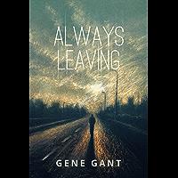 Always Leaving (English Edition)