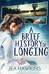 A Brief History of Longing Kindle Edition