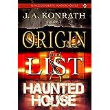 Konrath Dark Thriller Collective - Three Novels (Origin, The List, Haunted House)