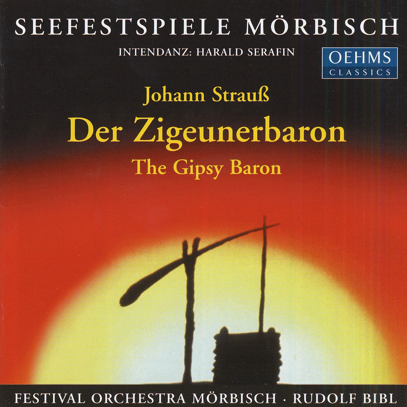 Der Zigeunerbaron: Gypsy Baron J. Strauss Morbisch Festival Naxos of America Inc. Recorded Music - Classical Classical - General Classical Music Opera