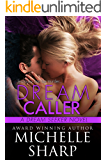 Dream Caller (A Dream Seeker Novel Book 3)