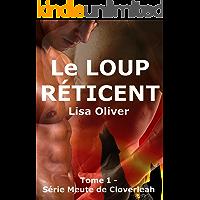 Le Loup Reticent (la Meute de Cloverleah t. 1) (French Edition) book cover